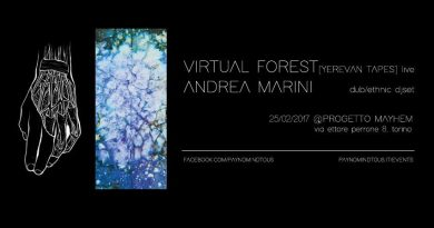 Virtual Forest LIVE + Andrea Marini DJSET @ Progetto Mayhem | 25/02/17 | PAYNOMINDTOUS.IT 2