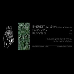 PAYNOMINDTOUS.IT Everest Magma LIVE + SabaSaba LIVE + BlackSun DJSET @Progetto Mayhem | 30/04/17 3