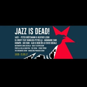 PAYNOMINDTOUS.IT Jazz Is Dead! | Cimitero San Pietro In Vincoli, Turin, 19/05/17 2