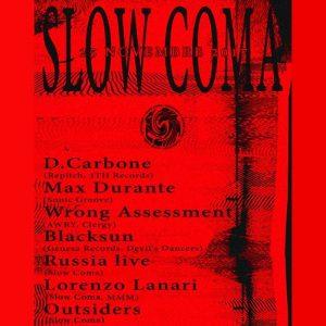 PAYNOMINDTOUS.IT Slow Coma 02 @Bunker, Torino, 25/11/17 image 1