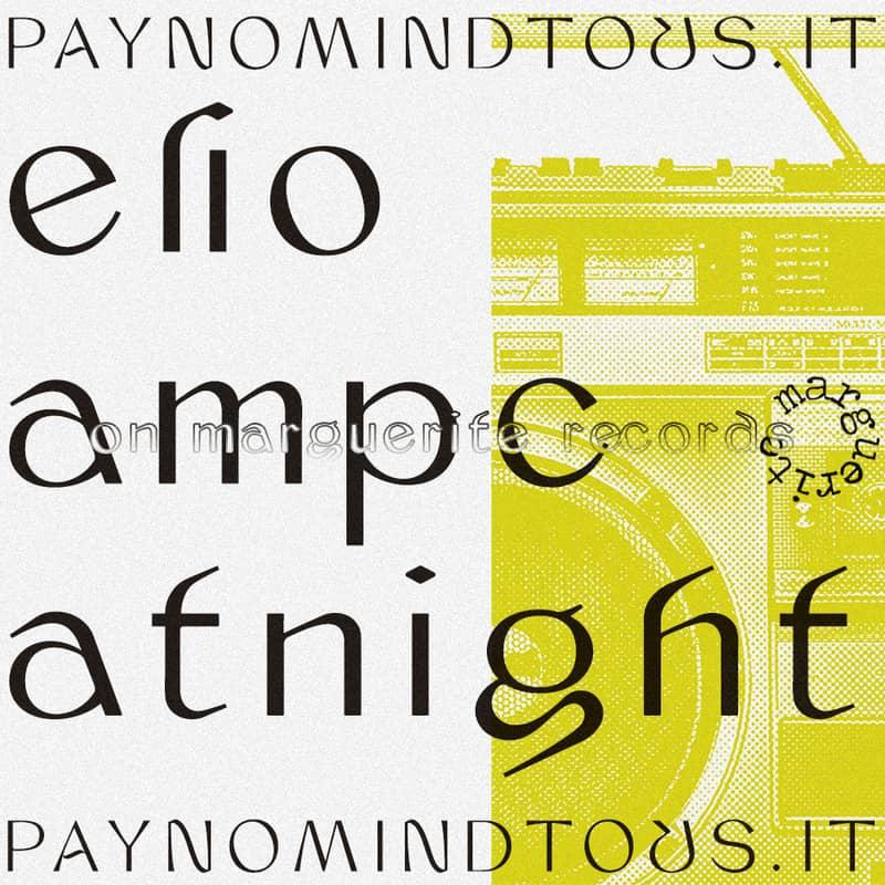PAYNOMINDTOUS.IT Track Premiere: ELIO - Ampcatnight [MRG003, Marguerite Records] image 1